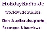 HolidayRadio.de - Das Audioreiseportal - Reportagen & Interviews
